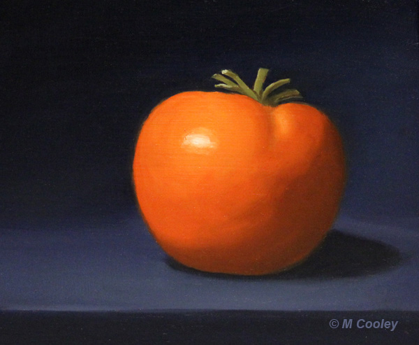 Michael A. Cooley, Tomato, 3/2013, Oil This is a painting daily painting exercise to keep my hands and eyes sharp.